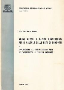 Fascicolo di millustrazione delle verifiche teoriche della rete dell'acquedotto di Venezia fatte nel 1963 con modello matematicomatematico